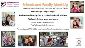 Hudson Rd Family Centre Friends and Family Meet Up